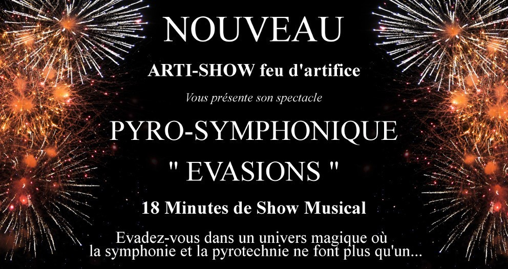 Evasion Spectacle Pyro-Symphonique